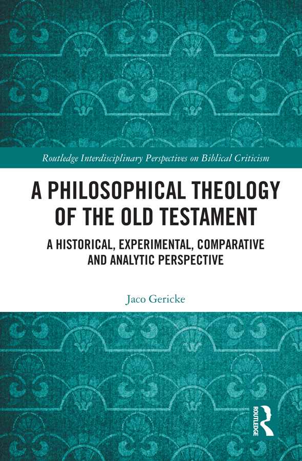 A Philosophical Theology of the Old Testament: A historical, experimental, comparative and analytic perspective book cover