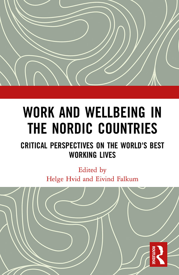 Work and Wellbeing in the Nordic Countries