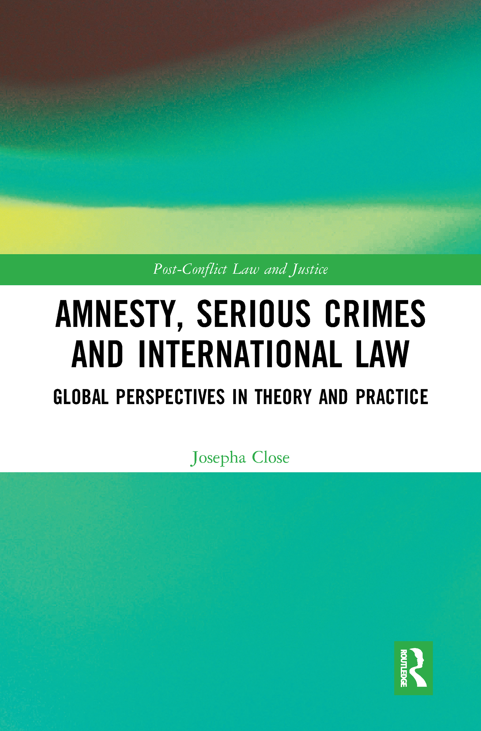 Amnesty, Serious Crimes and International Law