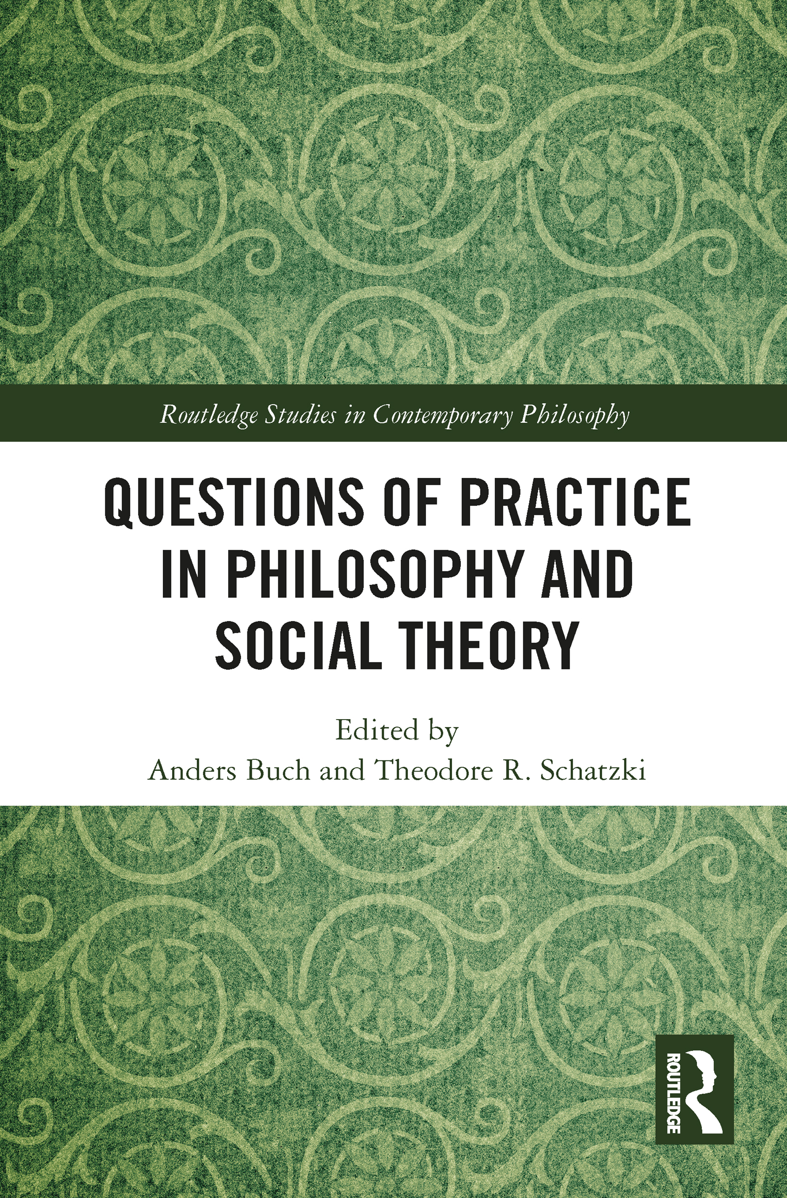 Questions of Practice in Philosophy and Social Theory