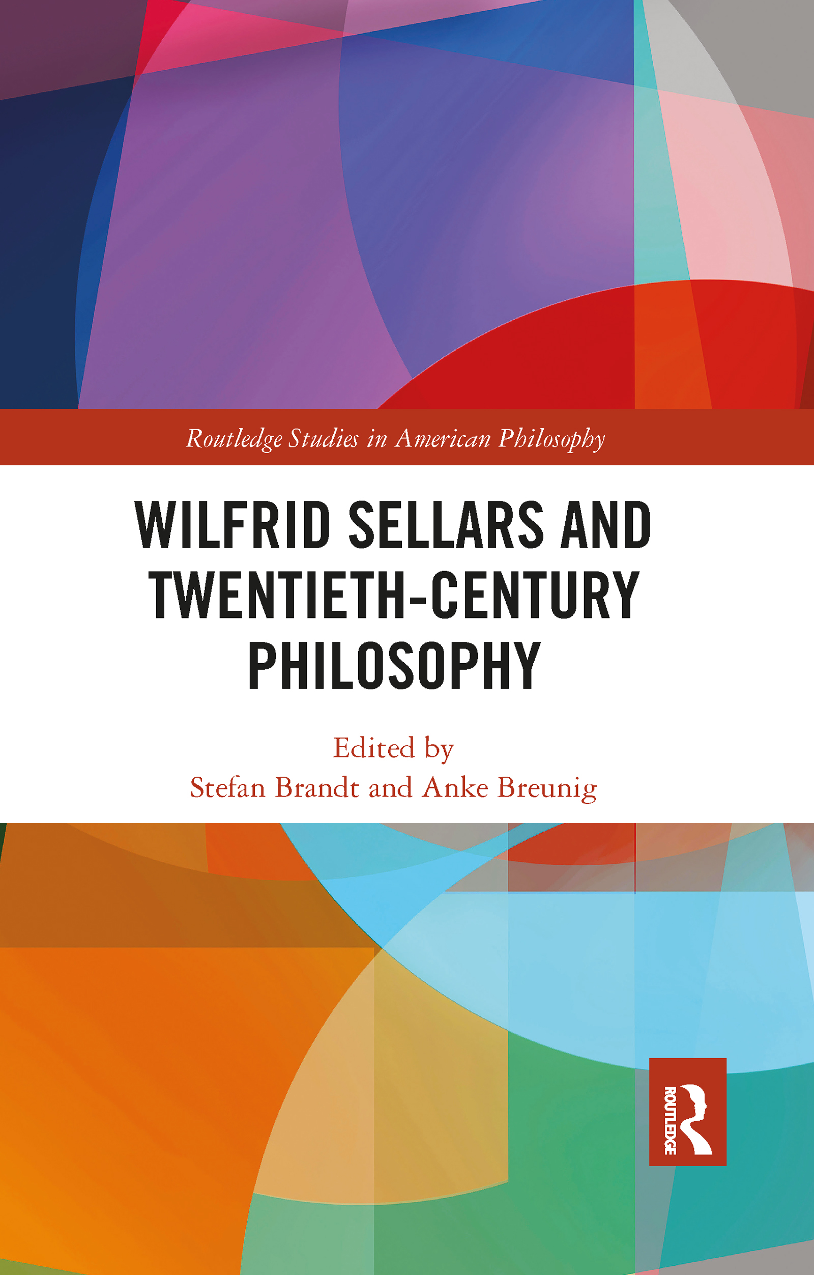 Wilfrid Sellars and Twentieth-Century Philosophy
