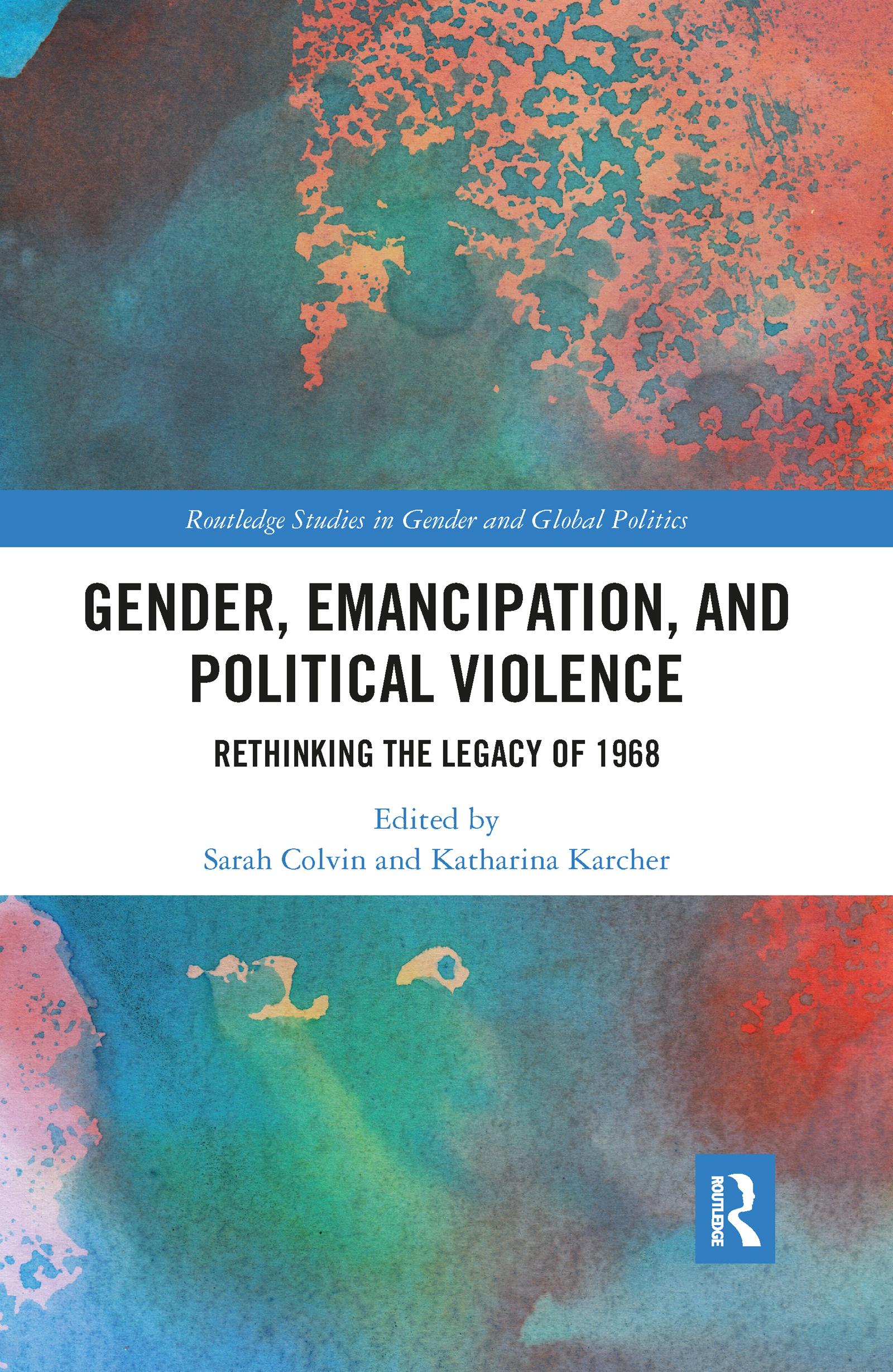 Gender, Emancipation, and Political Violence