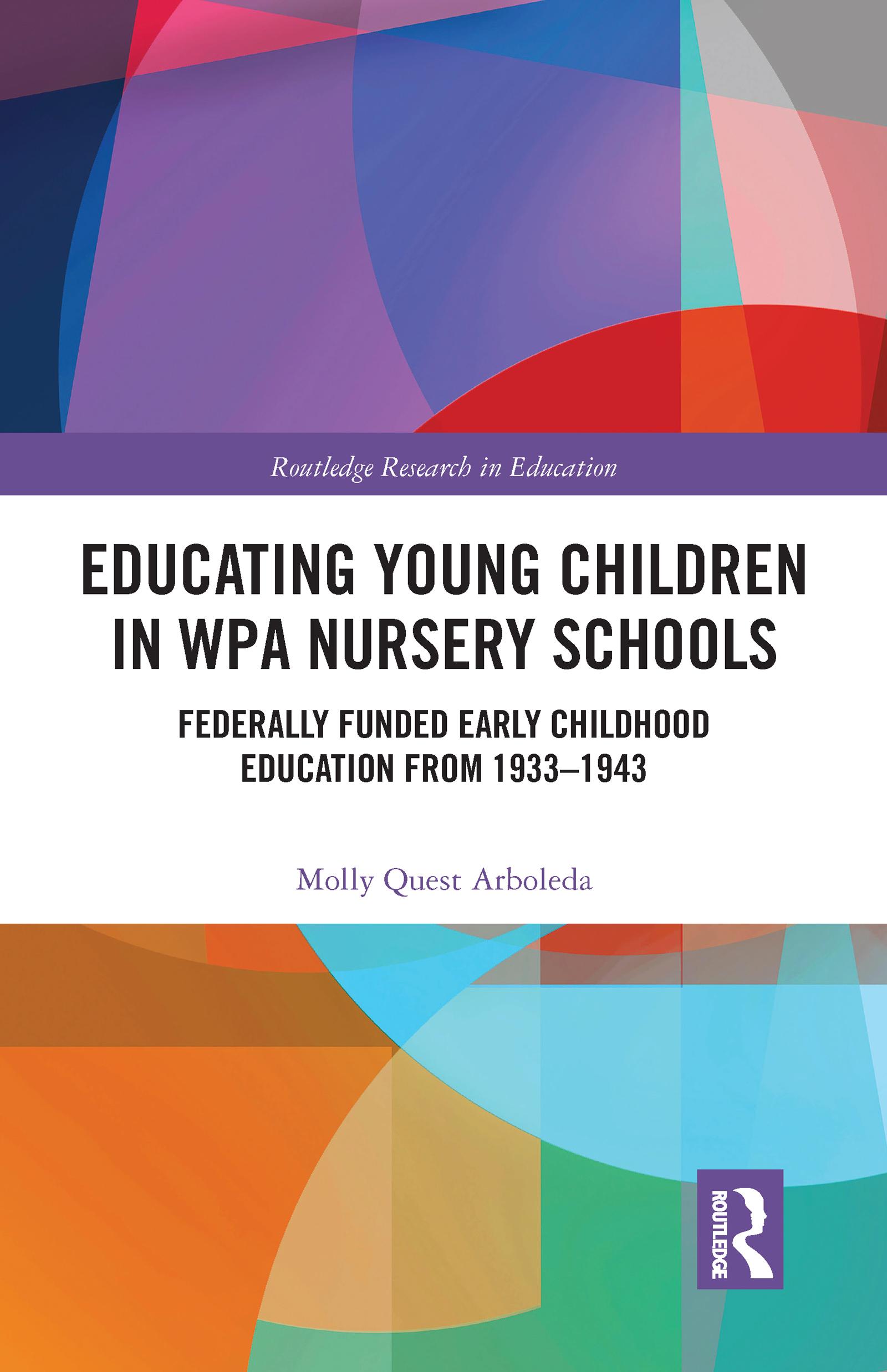 Educating Young Children in WPA Nursery Schools