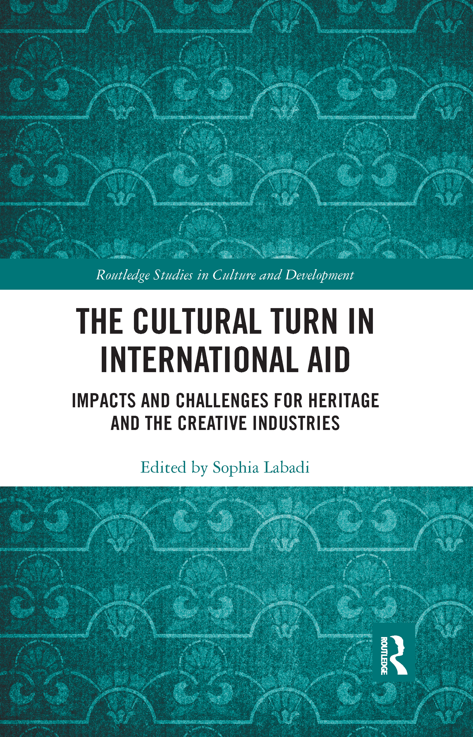 The Cultural Turn in International Aid