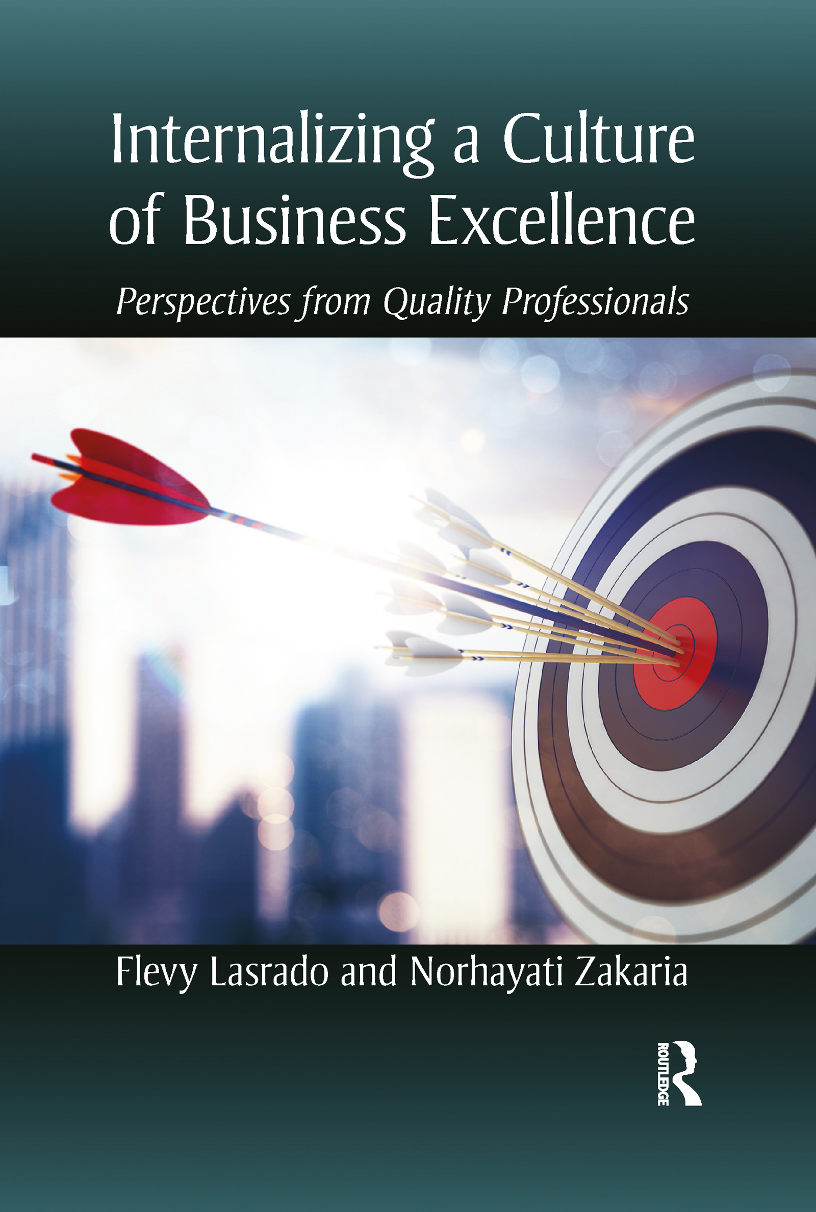 Internalizing a Culture of Business Excellence