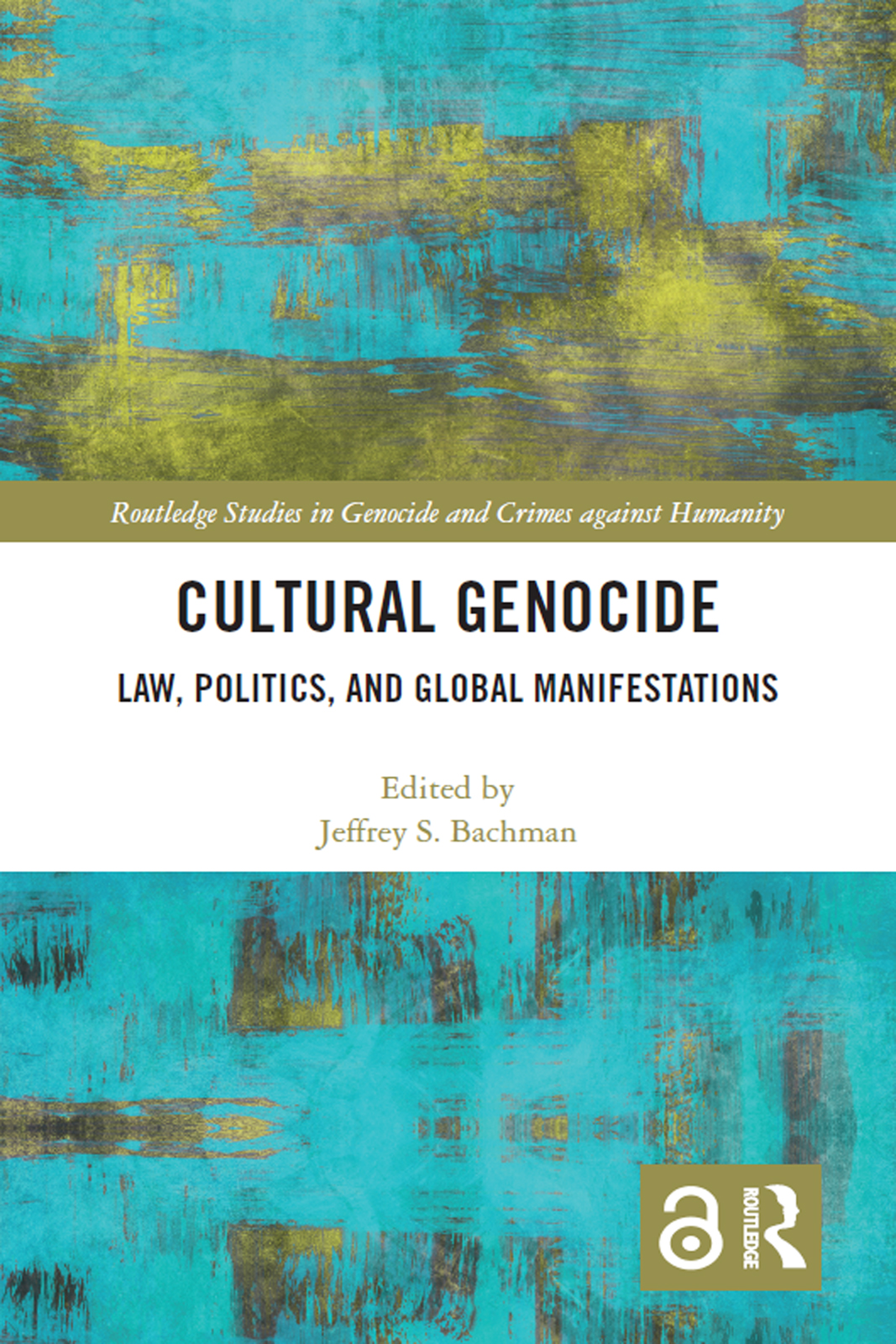 Cultural Genocide: Law, Politics, and Global Manifestations book cover