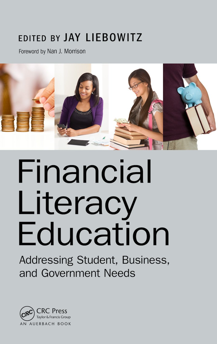 Financial Literacy Education: Addressing Student, Business, and Government Needs, 1st Edition (e-Book) book cover