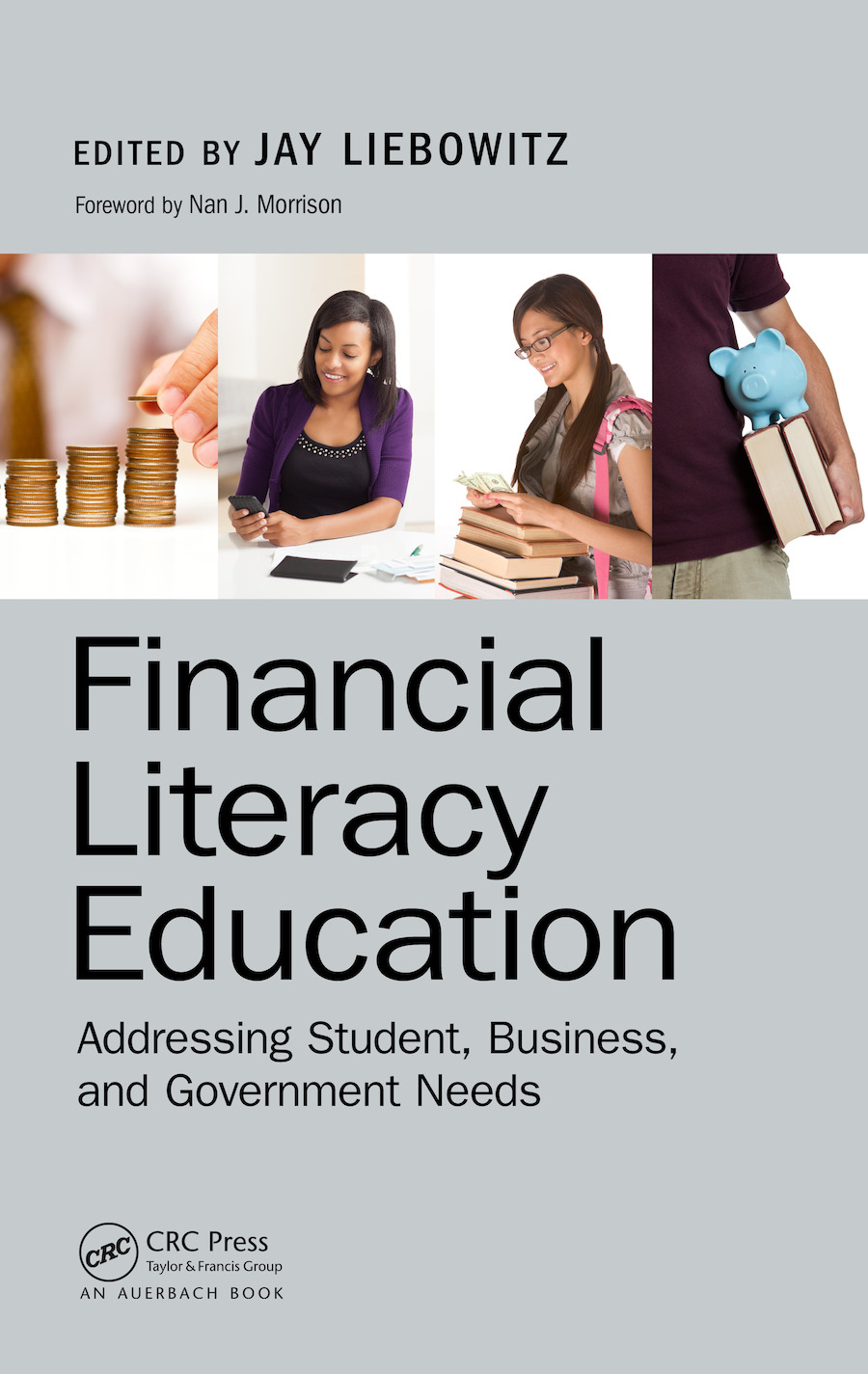 Financial Literacy Education: Addressing Student, Business, and Government Needs book cover