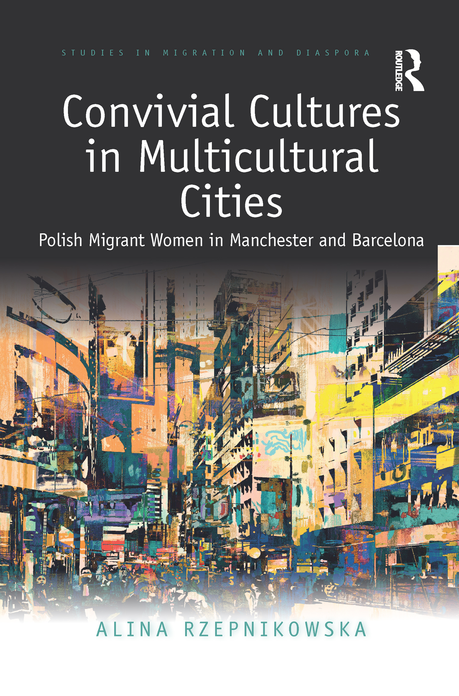 Convivial Cultures in Multicultural Cities