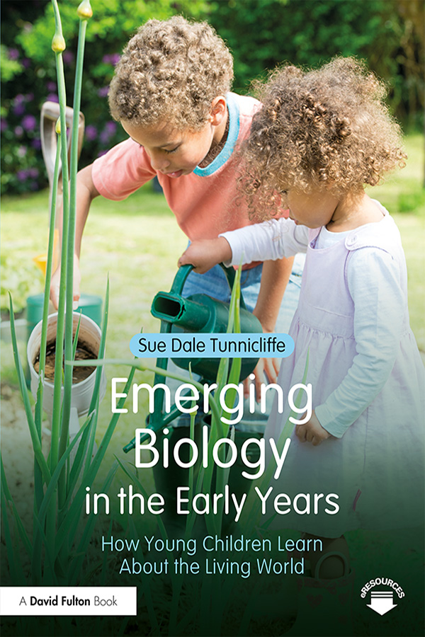 Emerging Biology in the Early Years: How Young Children Learn About the Living World book cover