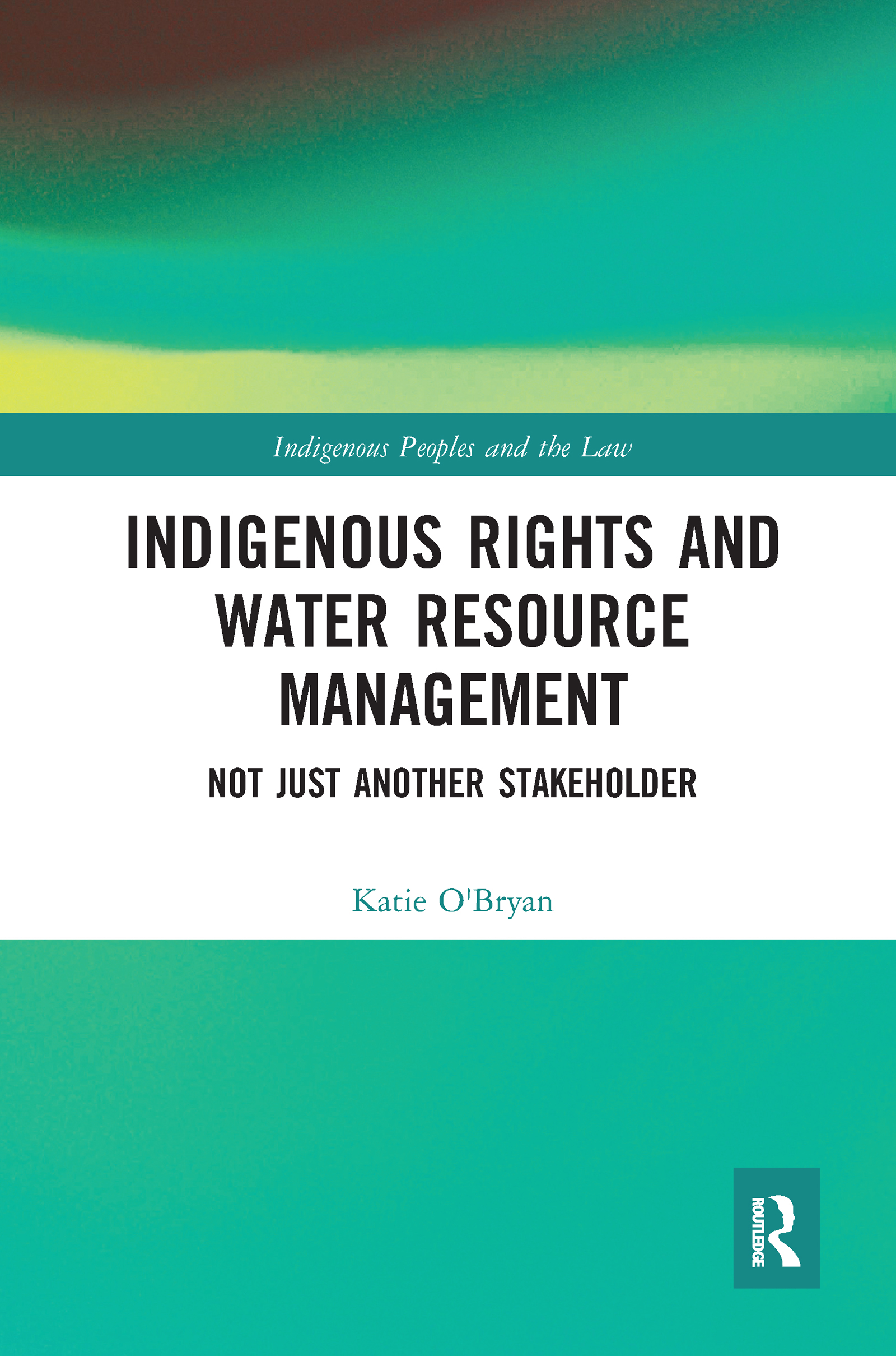 Indigenous Rights and Water Resource Management