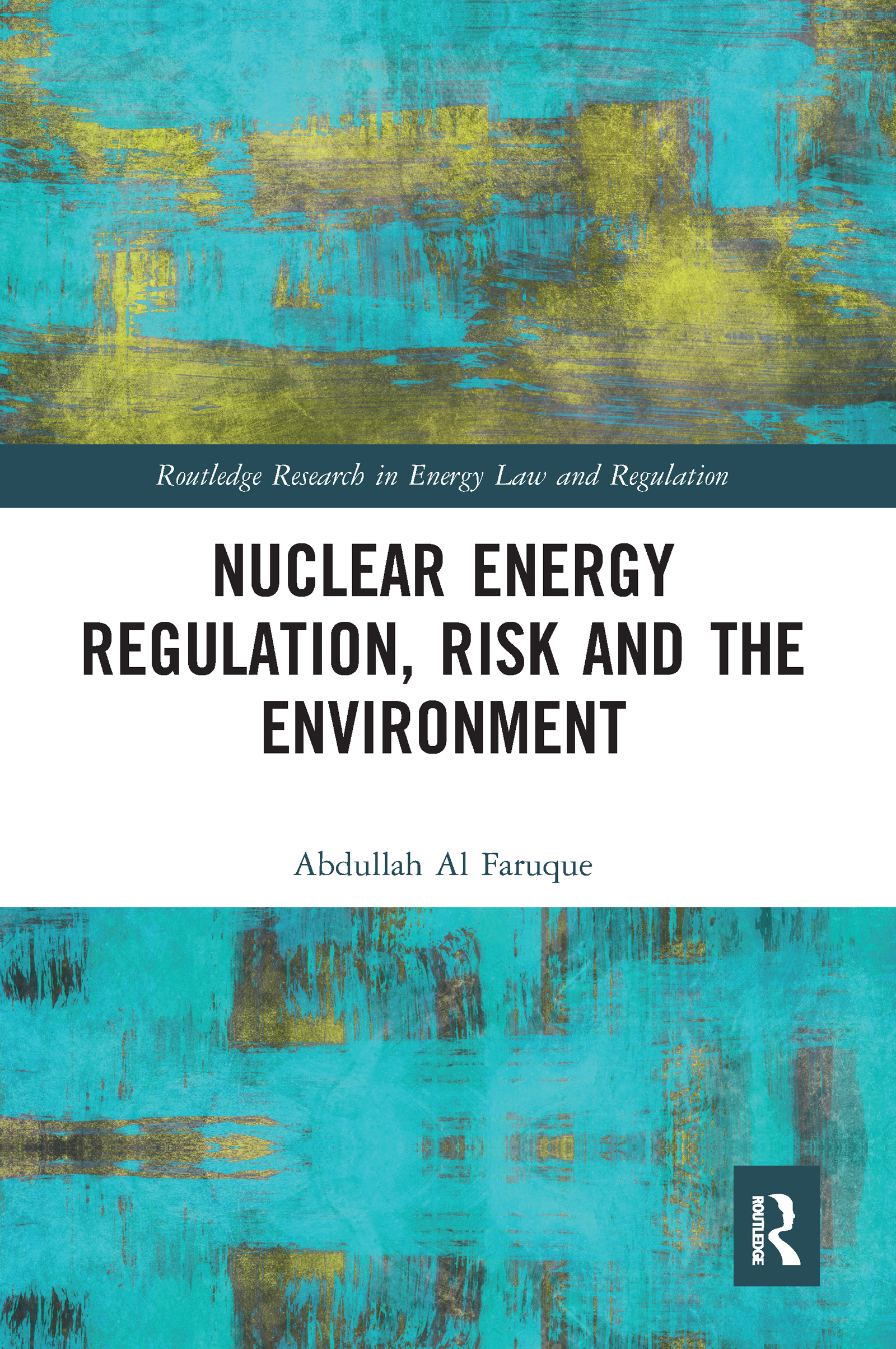 Nuclear Energy Regulation, Risk and The Environment