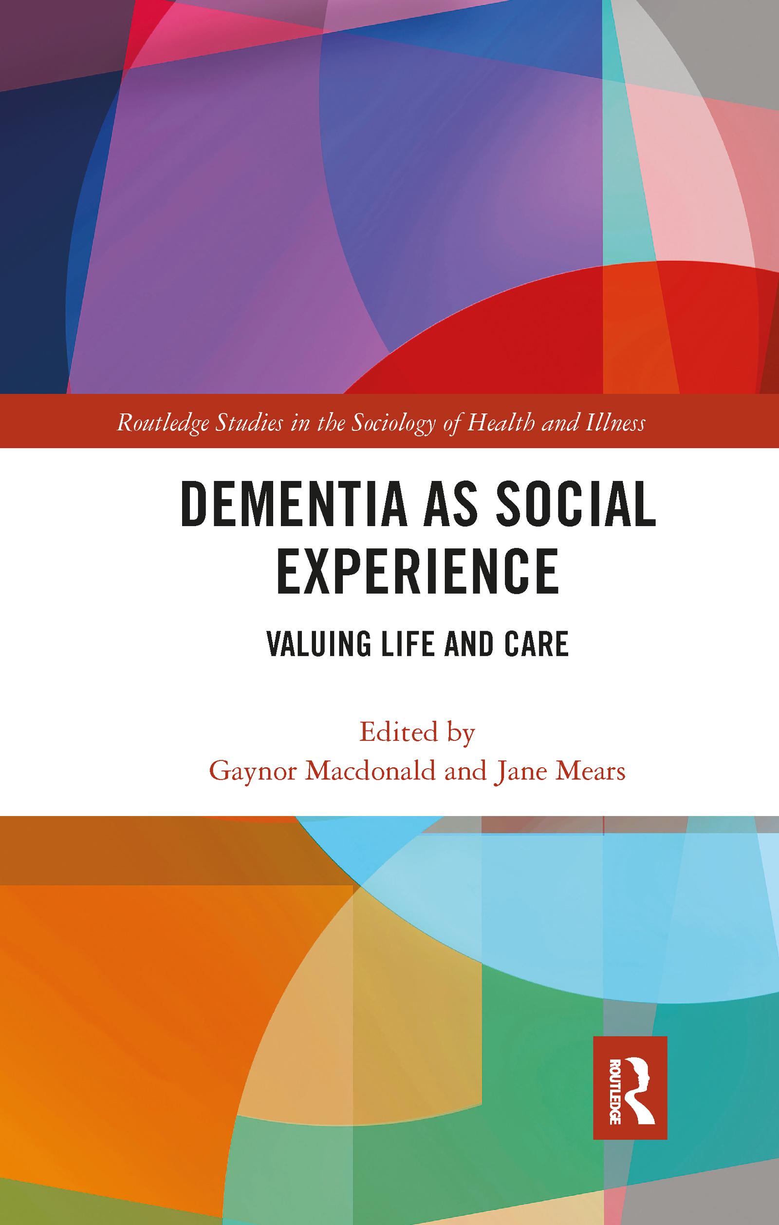 Dementia as Social Experience