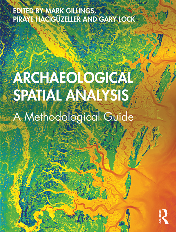 Archaeological Spatial Analysis: A Methodological Guide book cover