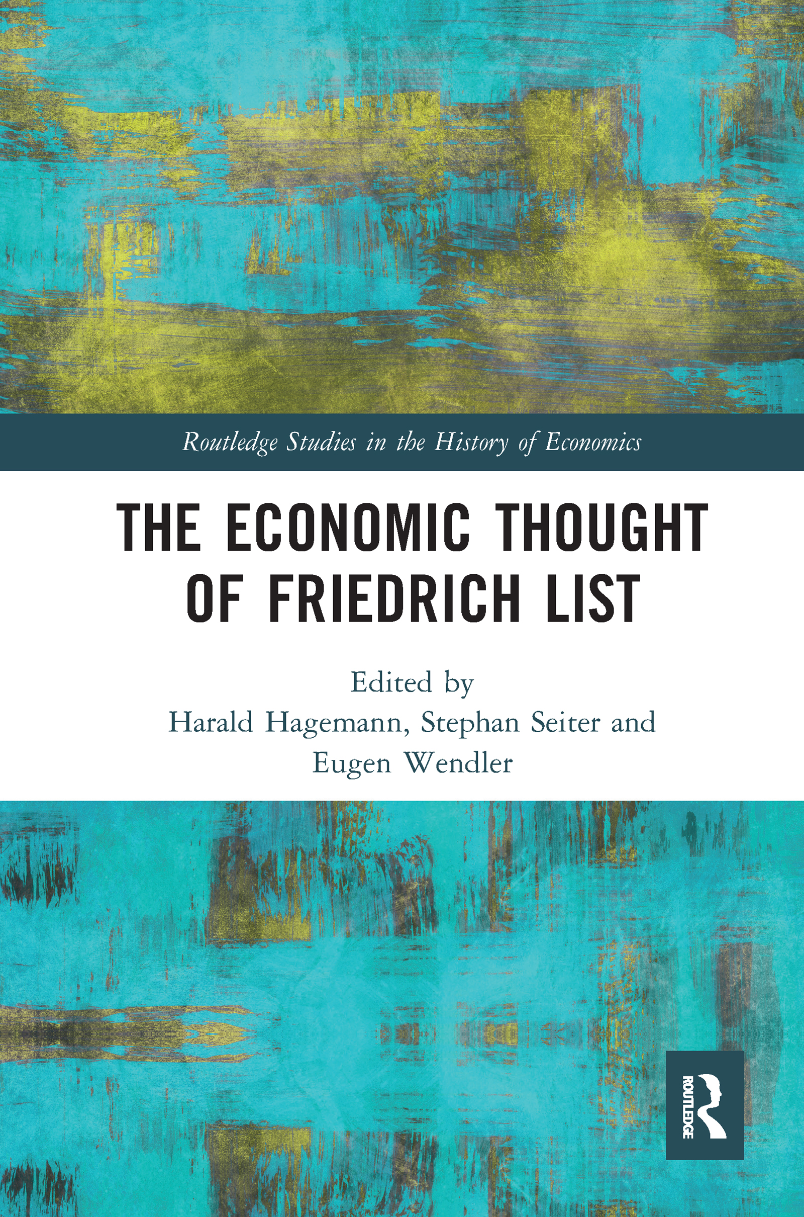 The Economic Thought of Friedrich List
