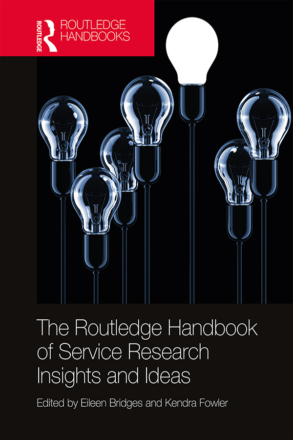 The Routledge Handbook of Service Research Insights and Ideas book cover