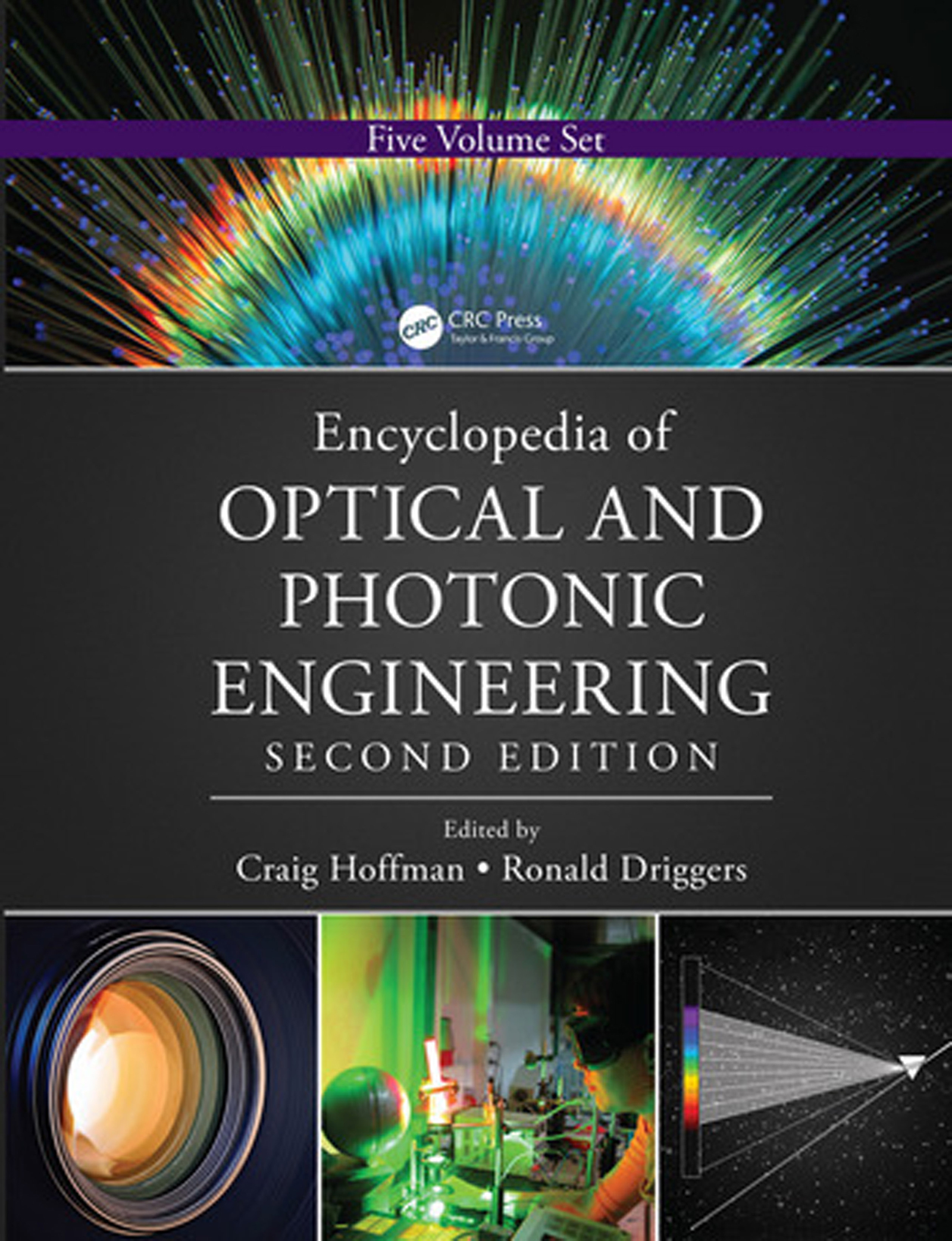 Encyclopedia of Optical and Photonic Engineering (Print) - Five Volume Set