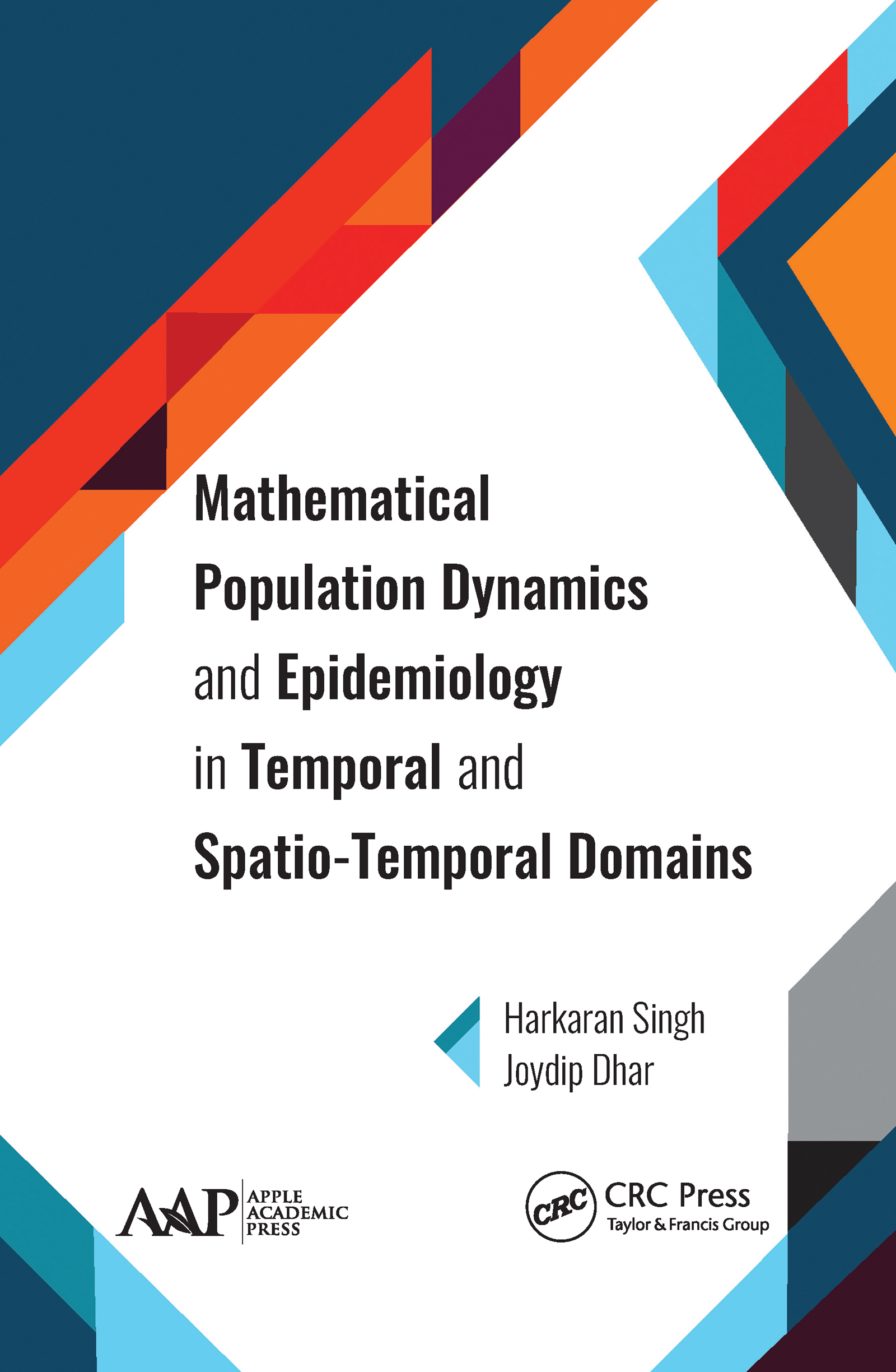 Mathematical Population Dynamics and Epidemiology in Temporal and Spatio-Temporal Domains