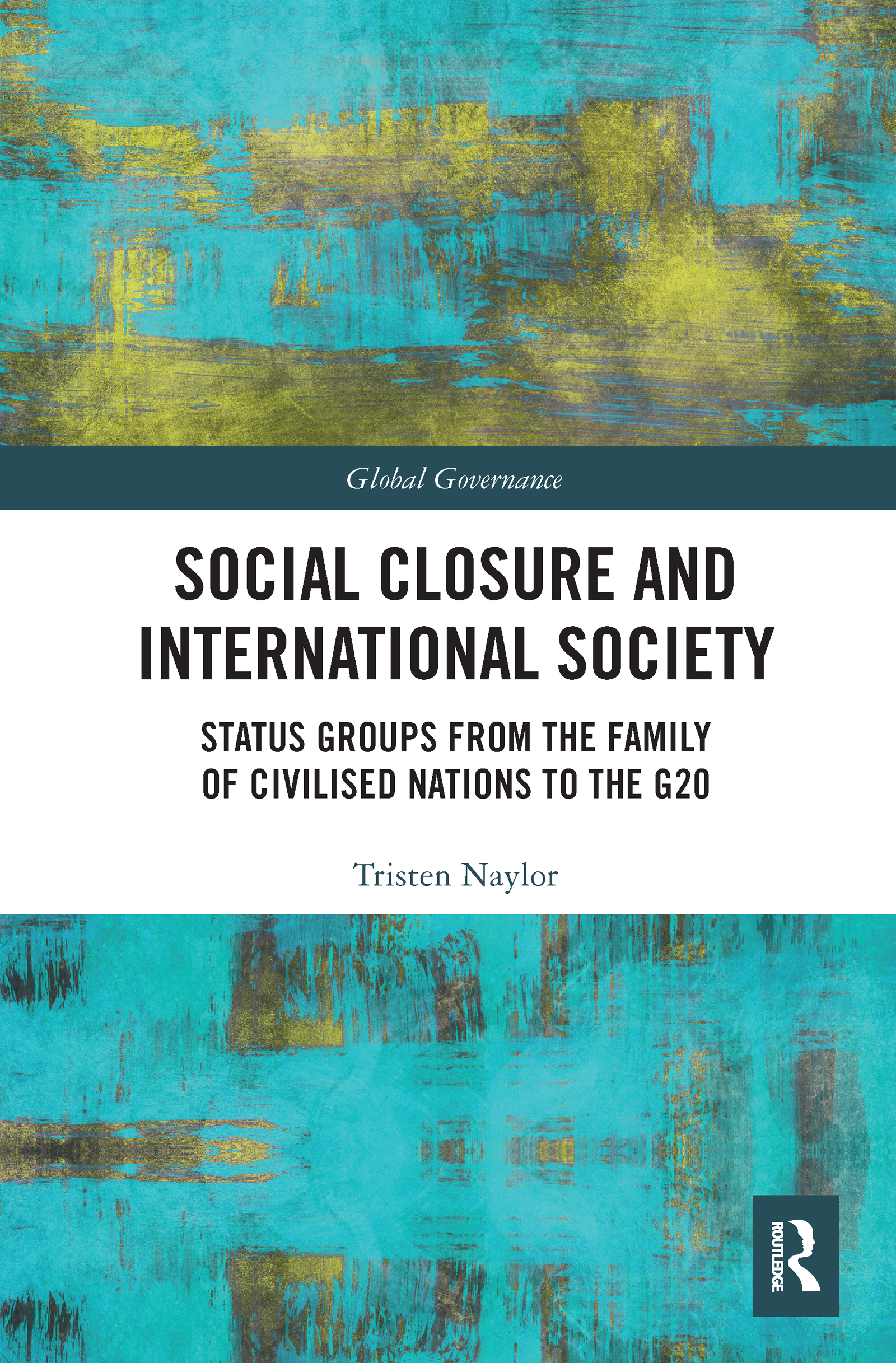 Social Closure and International Society