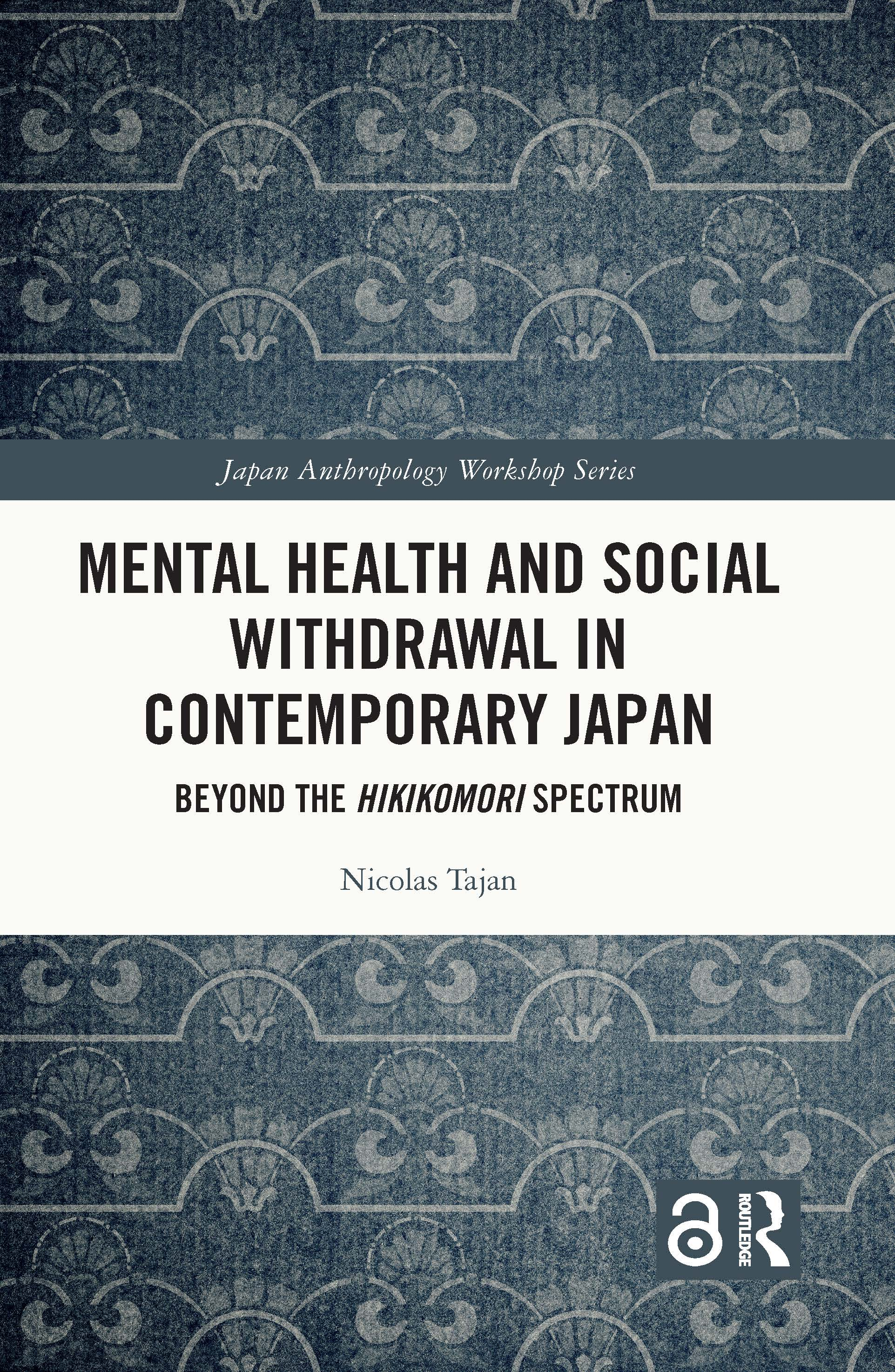 Mental Health and Social Withdrawal in Contemporary Japan