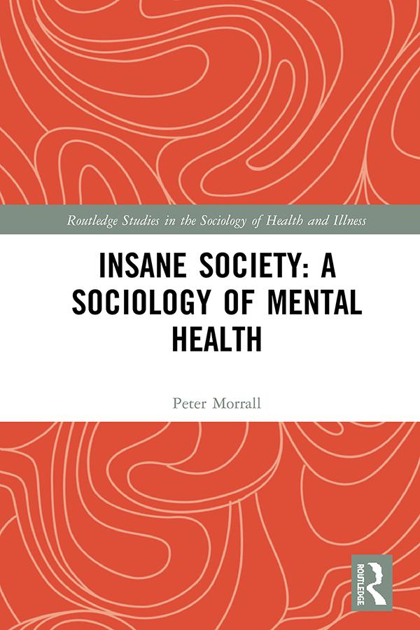 Insane Society: A Sociology of Mental Health