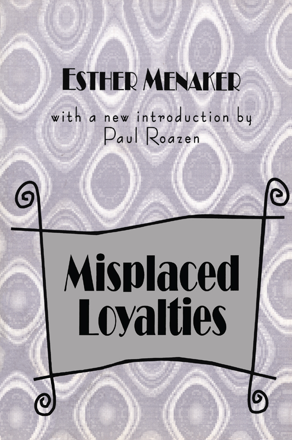 Misplaced Loyalties: History of Ideas book cover
