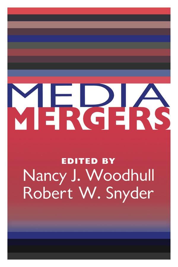 Media Mergers book cover