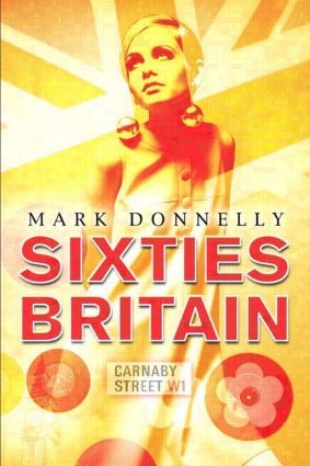 Sixties Britain: Culture, Society and Politics, 1st Edition (Paperback) book cover