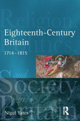 Eighteenth Century Britain: Religion and Politics 1714-1815 book cover