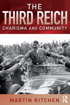 The Third Reich: Charisma and Community, 1st Edition (Paperback) book cover