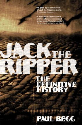 Jack the Ripper: The Definitive History, 1st Edition (Paperback) book cover