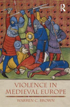Violence in Medieval Europe book cover