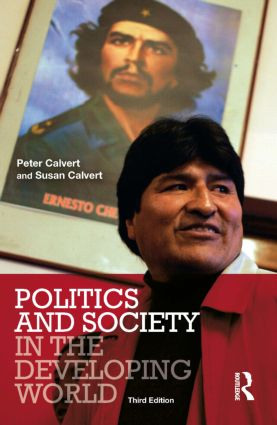 Politics and Society in the Developing World: 3rd Edition (Paperback) book cover