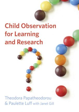 Child Observation for Learning and Research: 1st Edition (Paperback) book cover