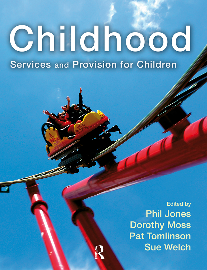 Childhood: Services and Provision for Children book cover
