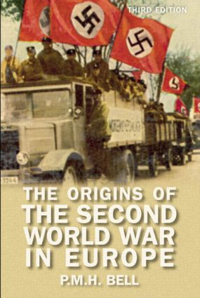 The Origins of the Second World War in Europe: 3rd Edition (Paperback) book cover