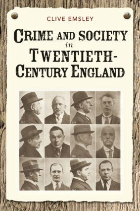 Crime and Society in Twentieth Century England: 1st Edition (Paperback) book cover
