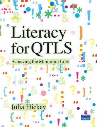 Literacy for QTLS: Achieving the Minimum Core, 1st Edition (Paperback) book cover