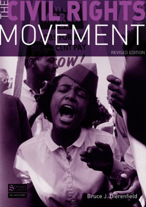 The Civil Rights Movement: Revised Edition, 1st Edition (Paperback) book cover