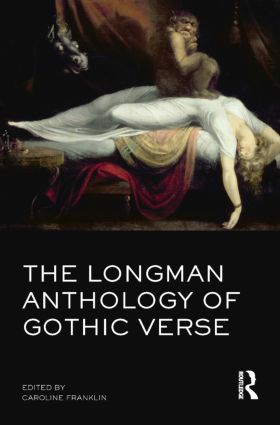 The Longman Anthology of Gothic Verse: 1st Edition (Paperback) book cover