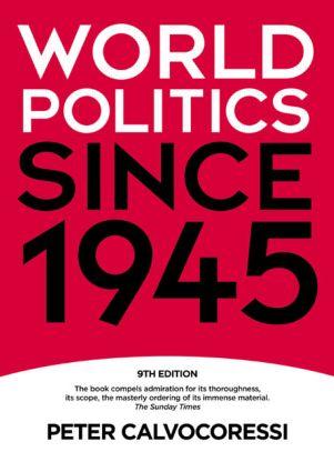 World Politics since 1945: 9th Edition (Paperback) book cover
