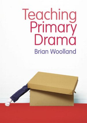 Teaching Primary Drama: 1st Edition (Paperback) book cover