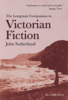The Longman Companion to Victorian Fiction: 2nd Edition (Paperback) book cover