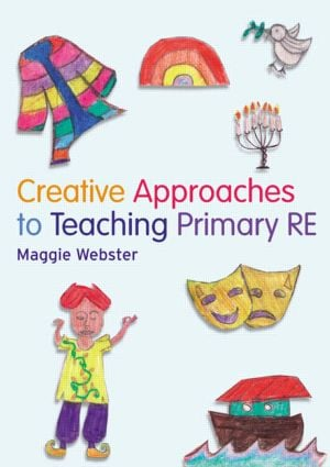 Creative Approaches to Teaching Primary RE: 1st Edition (Paperback) book cover