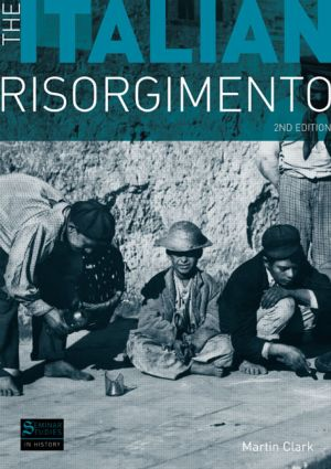 The Italian Risorgimento: 2nd Edition (Paperback) book cover
