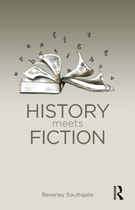History Meets Fiction: 1st Edition (Paperback) book cover