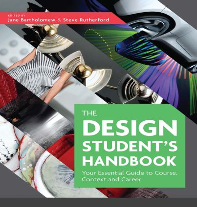 The Design Student's Handbook: Your Essential Guide to Course, Context and Career book cover