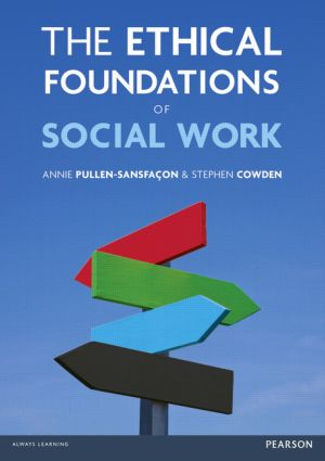 The Ethical Foundations of Social Work: 1st Edition (Paperback) book cover