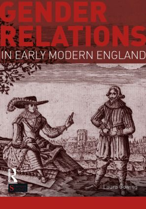 Gender Relations in Early Modern England: 1st Edition (Paperback) book cover