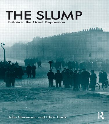 The Slump: Britain in the Great Depression, 3rd Edition (Paperback) book cover